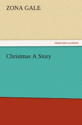 Christmas a Story (Paperback) - Zona Gale