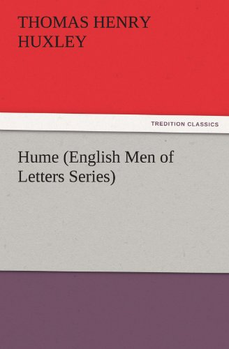Hume (English Men of Letters Series) - Thomas Henry Huxley