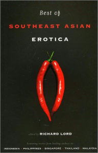 Best of Southeast Asian Erotica - Richard Lord