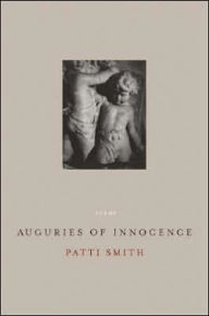 Auguries of Innocence - Patti Smith