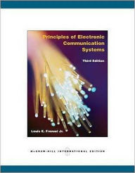 Principles of Electronic Communication Systems - Louis E. Frenzel
