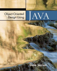 Object-Oriented Design Using Java - Dale Skrien
