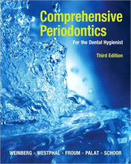 Comprehensive Periodontics for the Dental Hygienist - Mea A. Weinberg