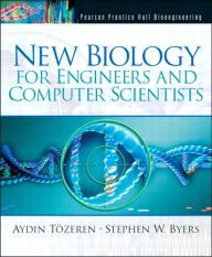 New Biology for Engineers and Computer Scientists - Aydin Tozeren