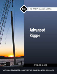 Advanced Rigger Trainee Gd - NCCER