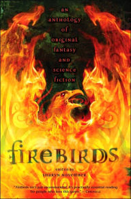 Firebirds: An Anthology of Original Fantasy and Science Fiction - November Sharyn