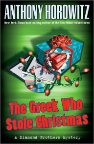 The Greek Who Stole Christmas (Diamond Brothers Series #7) - Anthony Horowitz
