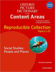 Oxford Picture Dictionary for the Content Areas Reproducible: Social Studies People & Places - Dorothy Kauffman