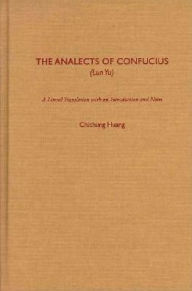 The Analects of Confucius (Lun Yu) - Confucius