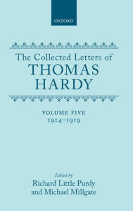 The Collected Letters of Thomas Hardy, 1914-1919 - Thomas Hardy