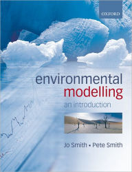 Introduction to Environmental Modelling - Jo Smith