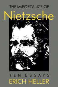 The Importance of Nietzsche - Erich Heller