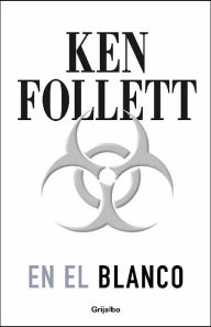 En el blanco (Whiteout) - Ken Follett