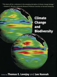 Climate Change and Biodiversity - Thomas E. Lovejoy