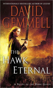 The Hawk Eternal (Hawk Queen Series #2) - David Gemmell