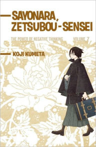Sayonara, Zetsubou-Sensei #7: The Power of Negative Thinking - Koji Kumeta