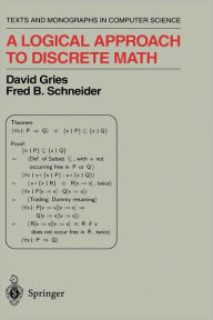 A Logical Approach to Discrete Math - David Gries