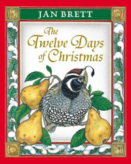 The Twelve Days of Christmas - Jan Brett