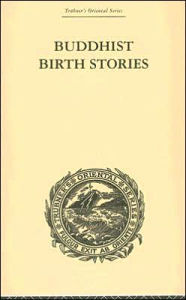 Buddhist Birth Stories: Trubner's Oriental Series - T.W. Rhys Davids