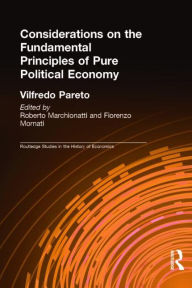 Considerations on the Fundamental Principles of Pure Political Economy - Vilfredo Pareto