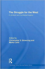 The Struggle for the West: A Divided/Contested Legacy - Christopher Browning