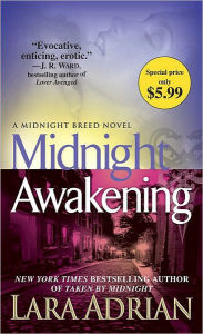 Midnight Awakening (Midnight Breed Series #3) - Lara Adrian