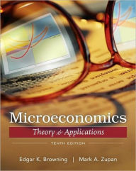 Microeconomic: Theory and Applications - Edgar K. Browning
