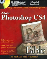 Adobe Photoshop CS4 Bible (Bible Series) - Stacy Cates
