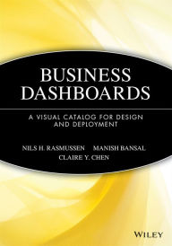 Business Dashboards: A Visual Catalog for Design and Deployment - Nils H. Rasmussen