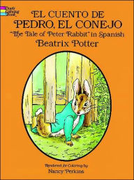 Cuento de Pedro, El Conejo [The Tales of Peter Rabbit] - Beatrix Potter