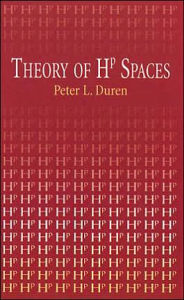 Theory of Hp Spaces - Peter L. Duren