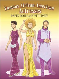 Famous African-American Actresses Paper Dolls - Tom Tierney