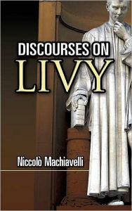 Discourses on Livy - Niccolò Machiavelli