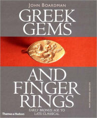 Greek Gems and Finger Rings: Early Bronze to Late Classical - Robert L. Wilkins