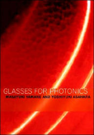 Glasses for Photonics - Yoshiyuki Asahara