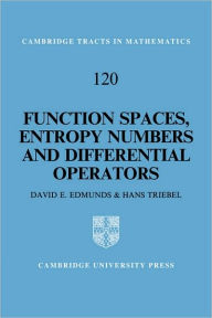 Function Spaces, Entropy Numbers, Differential Operators - D. E. Edmunds