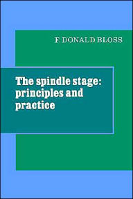 The Spindle Stage: Principles and Practice - Fred Donald Bloss