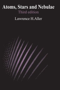 Atoms, Stars, and Nebulae - Lawrence H. Aller