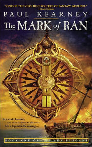 The Mark of Ran (Sea Beggers Series #1) - Paul Kearney