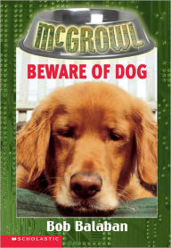 Beware Of Dog (Turtleback School & Library Binding Edition) - Bob Balaban