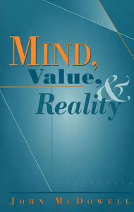 Mind, Value, and Reality - John McDowell