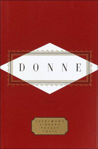 Poems: Donne (Everyman's Library) - John Donne