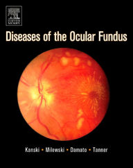 Diseases of the Ocular Fundus - Jack J. Kanski