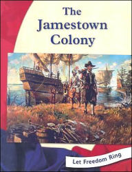 The Jamestown Colony (Let Freedom Ring! Series) - Gayle Worland