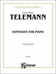 Fantasies for Piano - Georg Philipp Telemann
