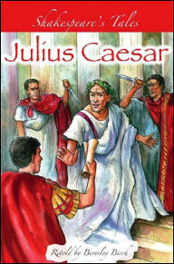 Julius Caesar (Shakespeare's Tales Series) - Peter Chesterton