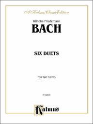 Six Duets for Two Flutes - Wilhelm Friedemann Bach