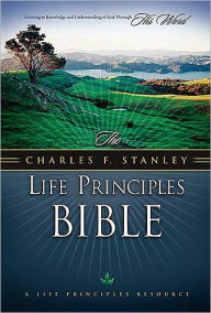 The Charles F. Stanley Life Principles Bible - Thomas Nelson