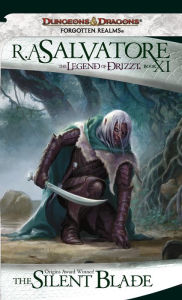 Forgotten Realms: The Silent Blade: (Legend of Drizzt #11) - R. A. Salvatore