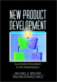 New Product Development: Successful Innovation in the Marketplace - Erdener Kaynak